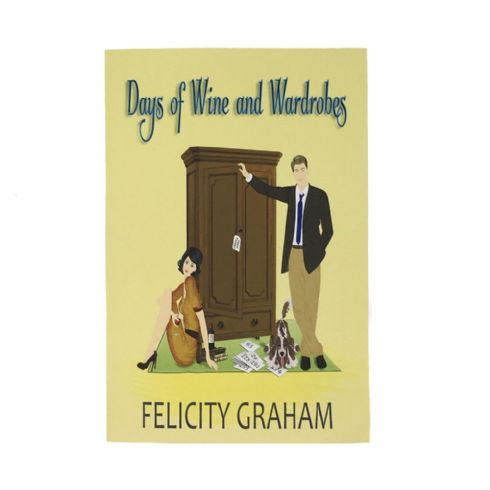 Felicity Graham Author - Days of Wine and Wardrobes Book